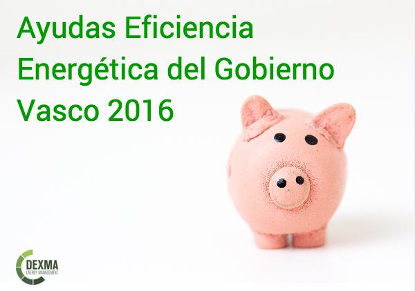 Ayudas Gestión y Eficiencia energética del País Vasco