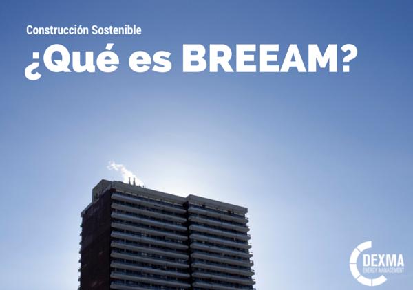 Qué es BREEAM