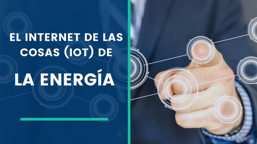 El IoT de la Energía