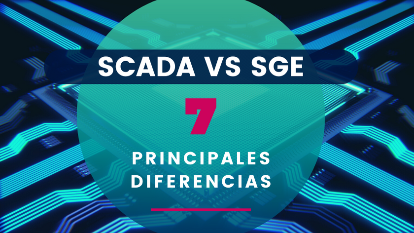 7 diferencias scada vs sge