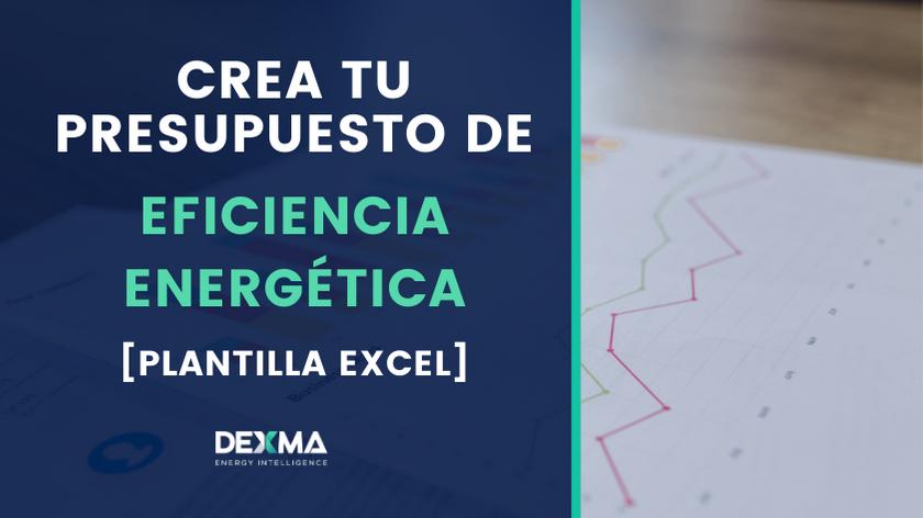 Plantilla Excel para Crear tu Presupuesto de Eficiencia Energética
