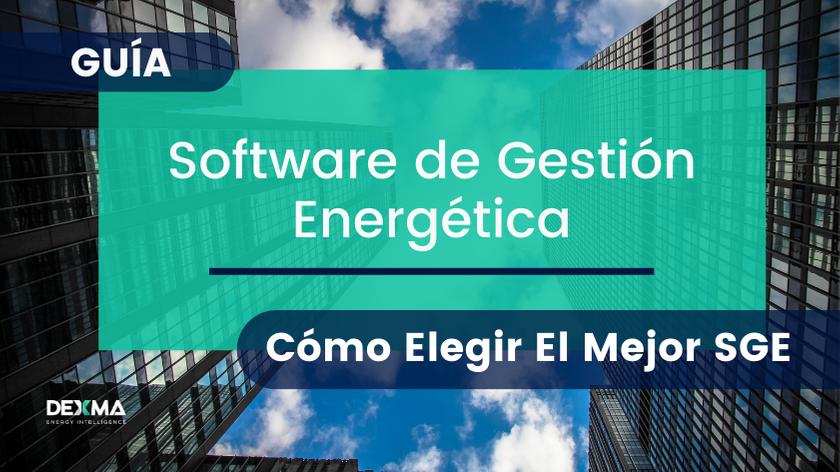 Como Elegir tu Software de Gestión Energética [GUÍA]