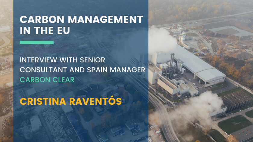 Carbon Management in the EU - Interview with Cristina Raventós, Carbon Clear
