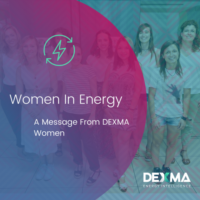 Women In Energy, A Message from DEXMA Women