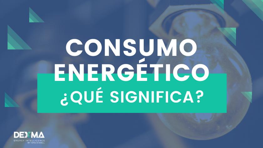 Qué significa consumo energético