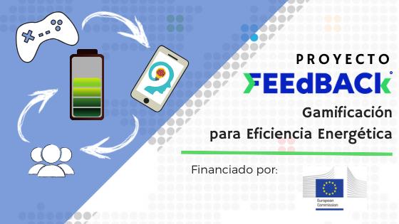 FEEdBACk: Un Proyecto de Gamificación para Eficiencia Energética