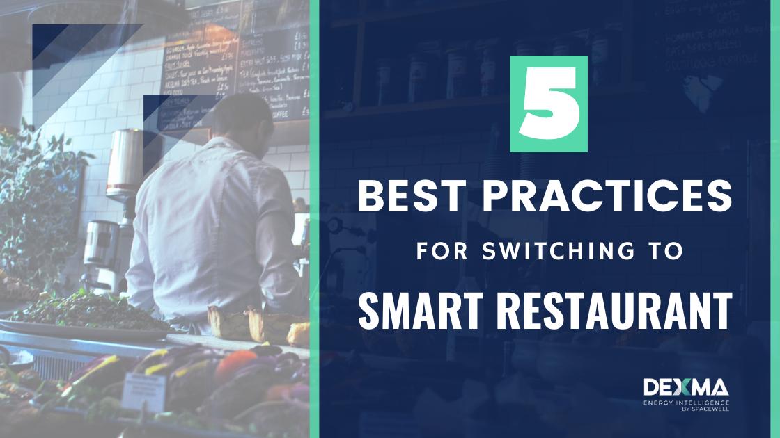 5 Best Practices for Smart Restaurants