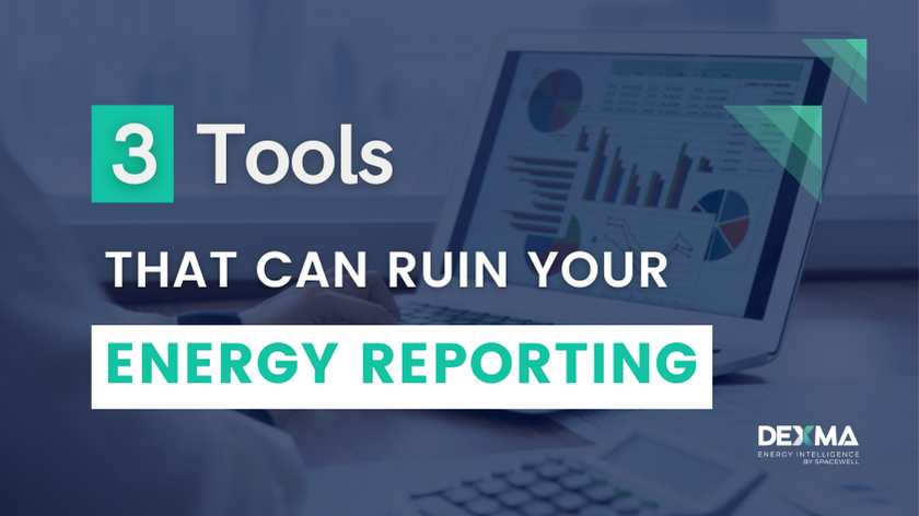 Tools that can ruin your energy reporting