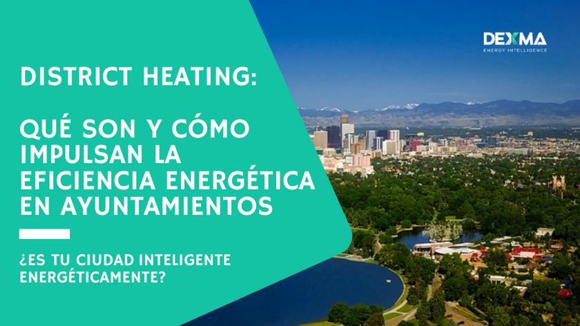 District Heating: Qué son y Cómo impulsan la Eficiencia Energética en Ayuntamientos