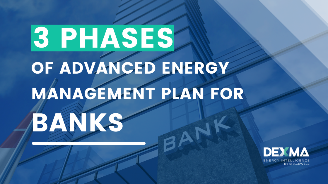 [3 Phases] Advanced Energy Management Plan for Banks