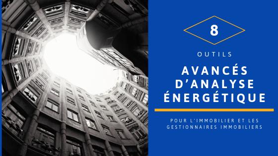 8 outils avancés d'analyse énergétique