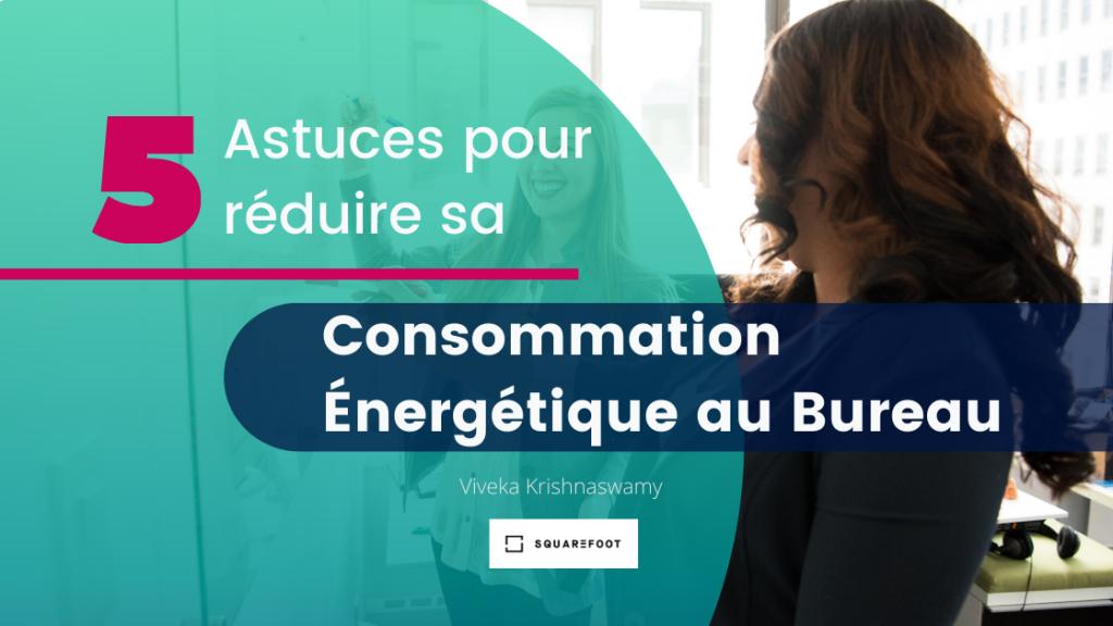 Réduire sa consommation énergétique au bureau