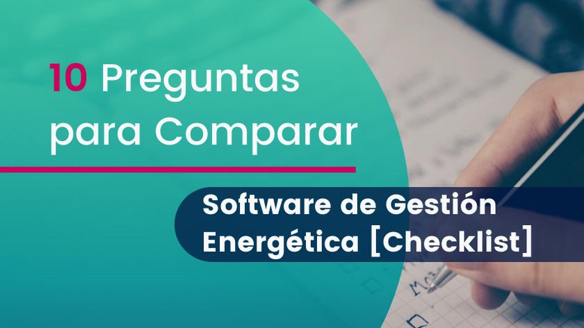 10 Preguntas para Comparar Software de Gestión Energética