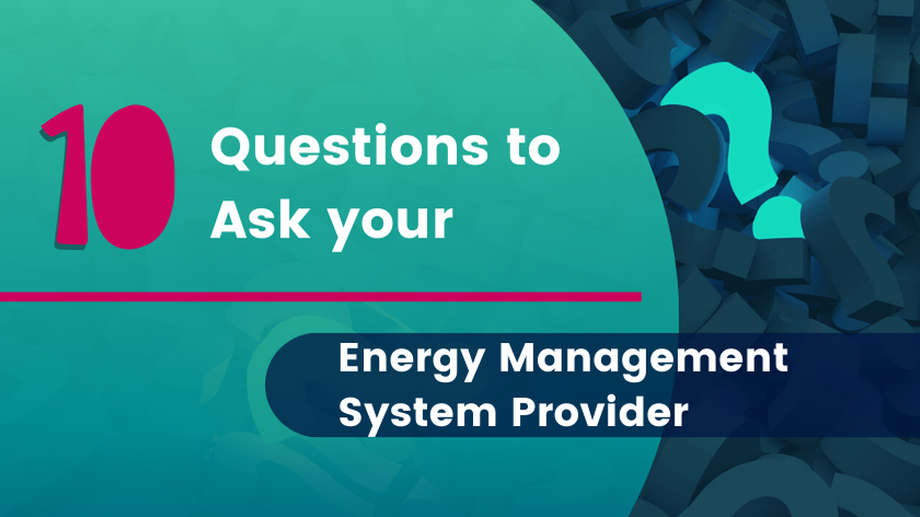 10 questions to ask your energy management system provider