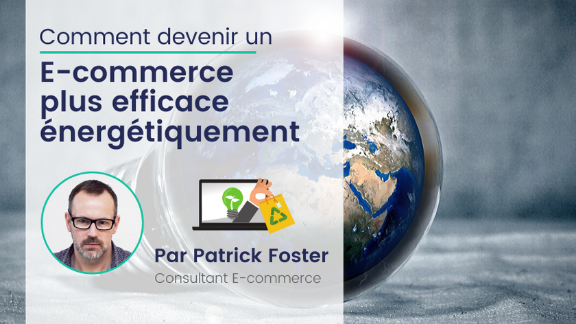 Comment Améliorer l'Efficacité Energétique de votre E-commerce