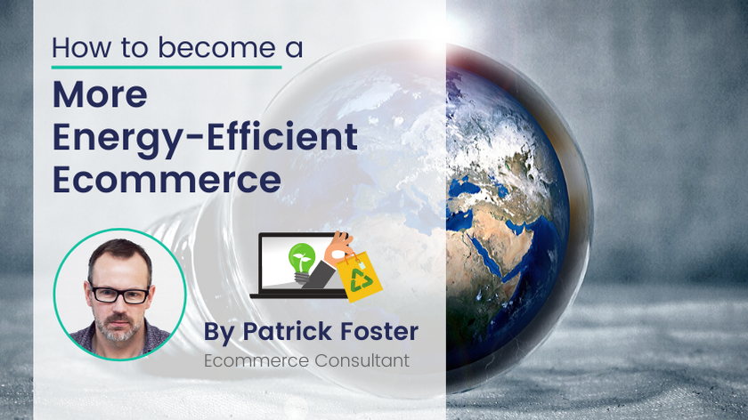 What Ecommerce Companies Can Do To Be More Energy-Efficient