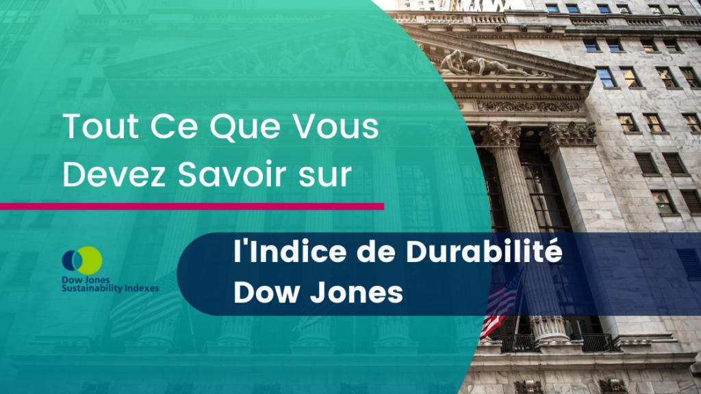 l'Indice de Durabilité Dow Jones