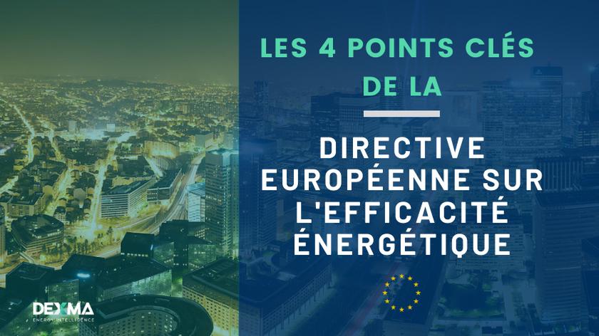 4 Points Clés de la Directive Européenne sur l'Efficacité Énergétique (DEE)