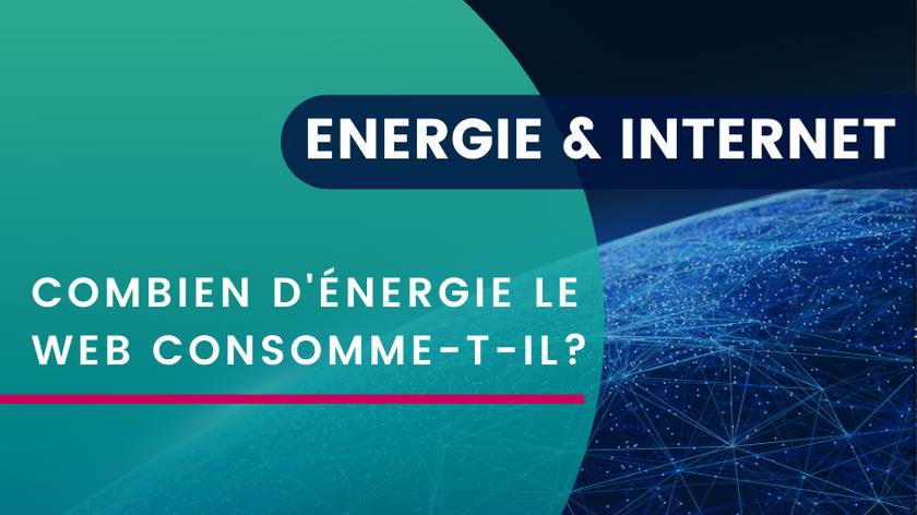 Énergie et Internet – Combien d'énergie le Web consomme-t-il