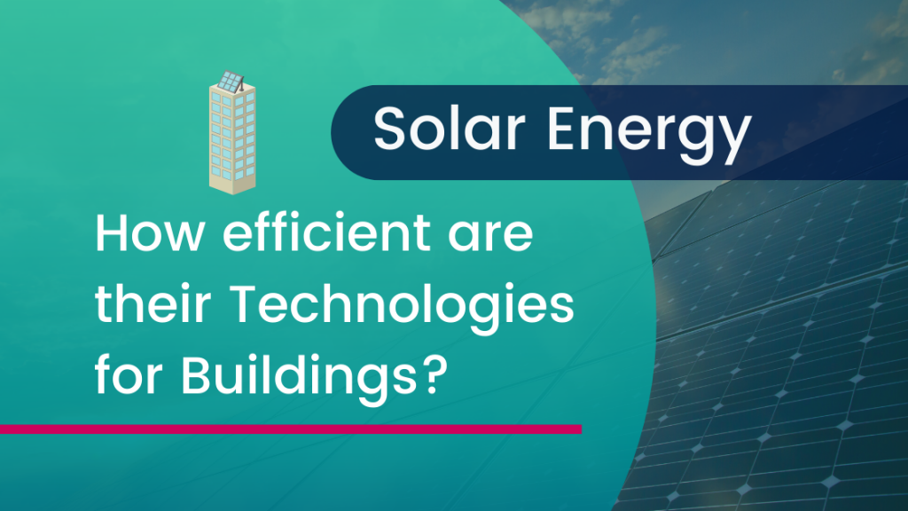 Solar energy technologies for buildings