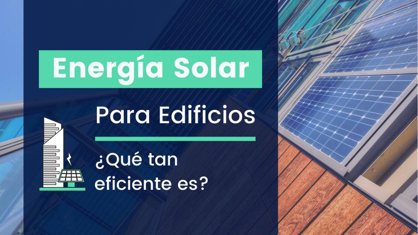 eficiencia edificios energía solar
