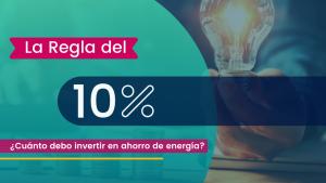 La regla del 10% en Eficiencia Energética