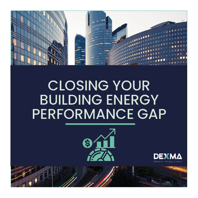 How to Close Your Building Energy Performance Gap