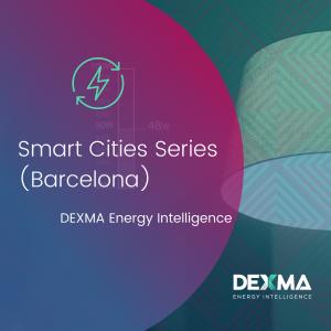 DEXMA Energy Intelligence Smart Cities Series (Barcelona).