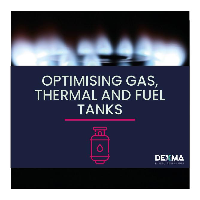 Optimising Gas, Thermal & Fuel Tanks