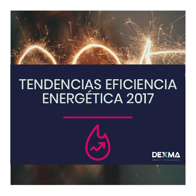 Tendencias Eficiencia Energética 2017