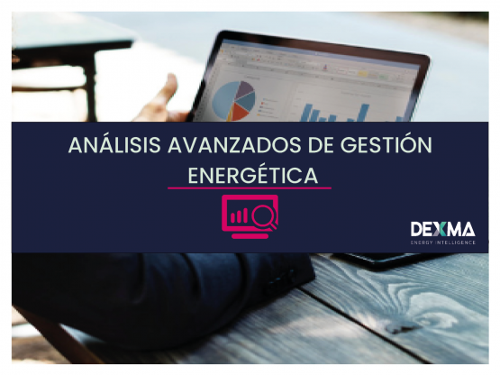 ANÁLISIS AVANZADOS DE GESTIÓN ENERGÉTICA