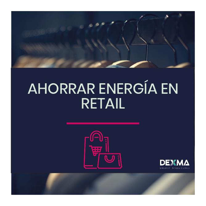 Como Ahorrar Energía en Retail