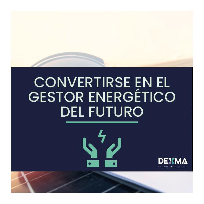 Cómo Convertirte en el Gestor Energético del Futuro
