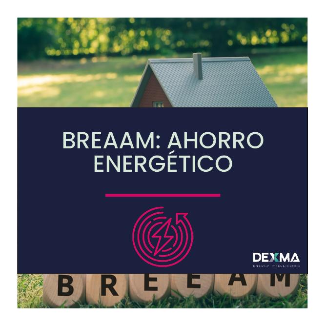 BREEAM: Ahorro Energético en España