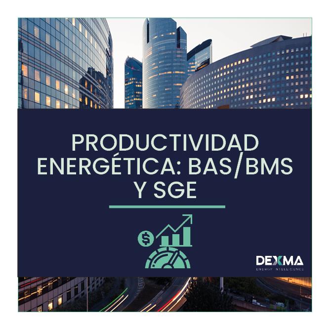 Productividad Energética: integrar BMS y SGEs