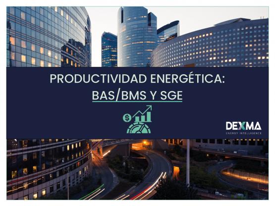 Productividad energética: BAS / BMS y SGE