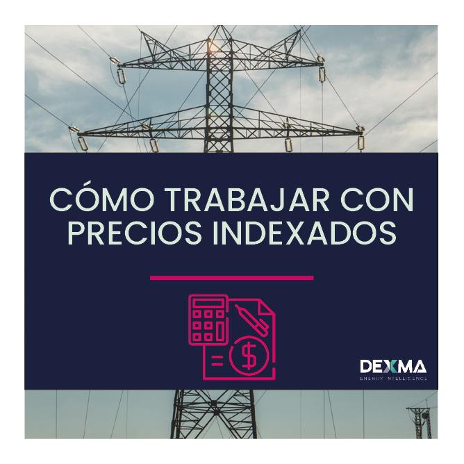 Energía: como trabajar con Precios Indexados