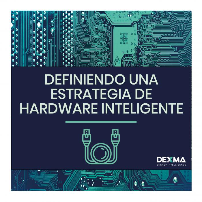 Guía para definir la estrategia de hardware perfecta
