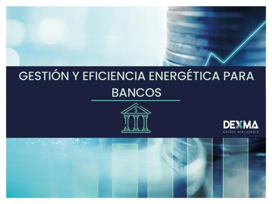 gestión y eficiencia energética en bancos