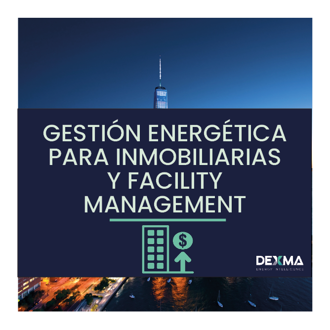 Eficiencia Energética en Real Estate y Facility Management