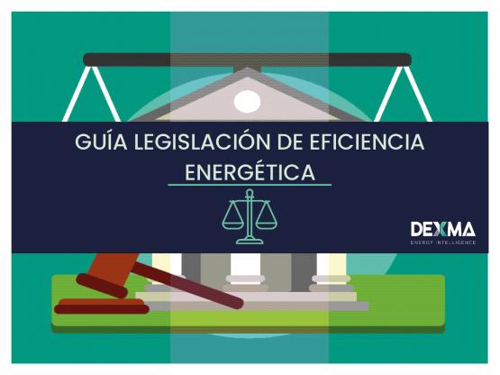 GUÍA LEGISLACIÓN DE EFICIENCIA ENERGÉTICA