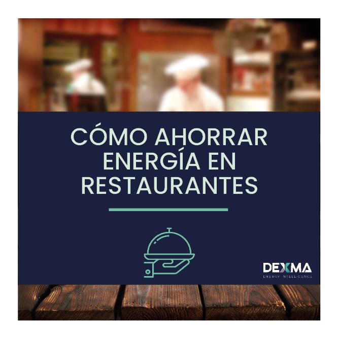 Como Ahorrar Energía en Restaurantes
