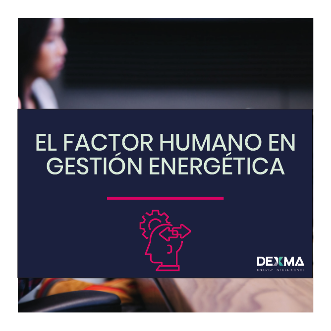 El Factor humano en Gestión energética