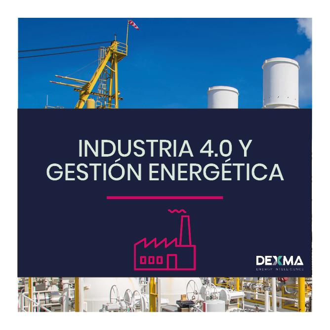 Industria 4.0 y Gestión Energética