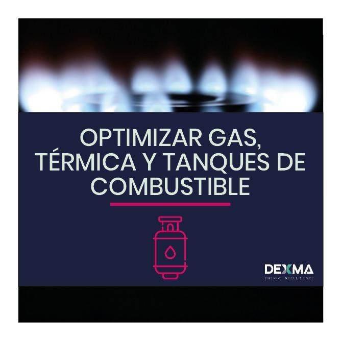 Gas, Térmica y Combustible: Cómo Gestionar Más Fuentes Energéticas