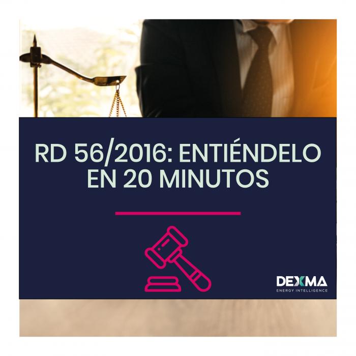 RD 56/2016: Entiéndelo en 20 minutos