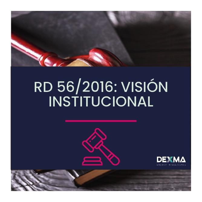 RD 56/2016: La Visión Institucional