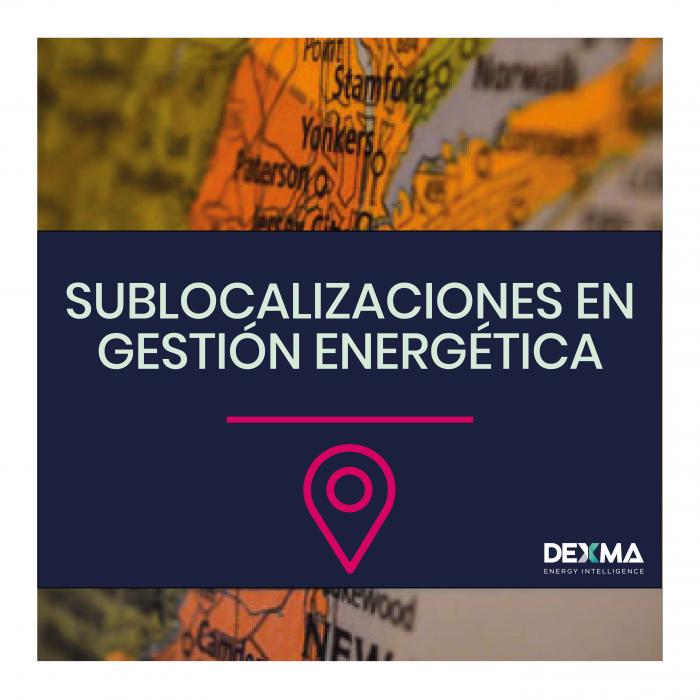 Sublocalizaciones en Gestión Energética