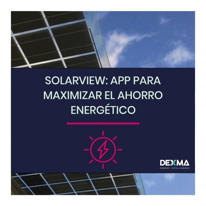 SolarView: la app para maximizar el ahorro con energía solar