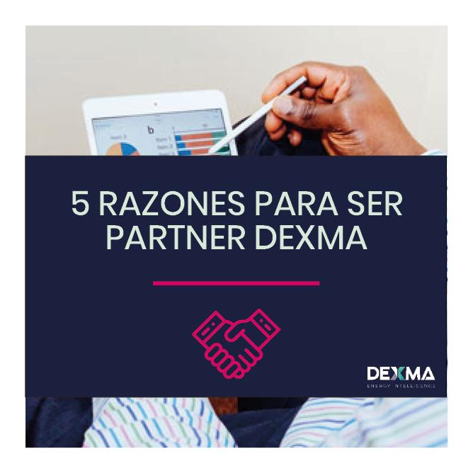 5 Razones por las que hacerte Partner de DEXMA